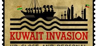 Kuwait Invasion: Remembering Tough Times