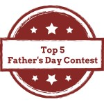 Top 5Father's Day Contest