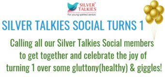 SILVER TALKIES SOCIAL TURNS ONE