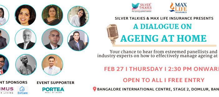 Silver Talkies Events: A Dialogue On AGEING AT HOME on February 27